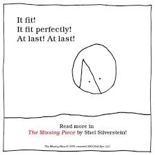 The Missing Piece Shel Silverstein The Missing Piece By Shel Silverstein Kid Lit Quotes Shel