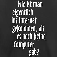 T Shirt Spruch Und Sprüche T Shirts Internet Computer Spruch T