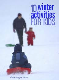 winter outdoor activities. Unique Winter A Great Collection Of Activities For Kids  Perfect Fun Winter Weu0027re In Winter Outdoor Activities