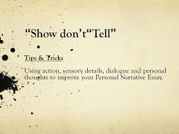 "show don t "" tell "" tips tricks using action sensory details  1 "" show"
