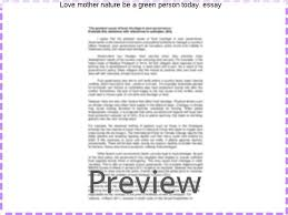love mother nature be a green person today essay college paper  love mother nature be a green person today essay