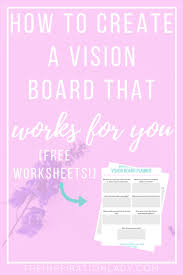 How to Create a Vision Board That Works for You (Free Worksheets!)