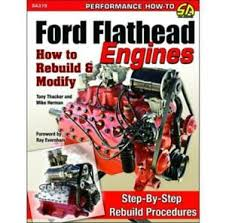 Ford Flathead V8 Engine Identification Chart Details About Ford Flathead Engines Manual How To Rebuild Modify V8 Hot Rods Parts