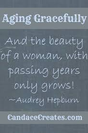 Aging Gracefully Self Beauty Hair Pinterest Aging Unique Aging Quotes