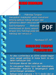 Bambang triatmodjo, dea dosen teknik sipil fakultas teknik universitas gadjah mada cetakan kedua septenber 2010 dilarang mengutip dan memperbanyak. 1 Hidrologi Terapan Hskk325 Pendahuluan