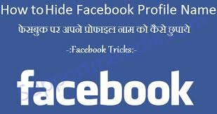 Profile - Hide Kare Kaise Facebook Name Apna Invisible Par
