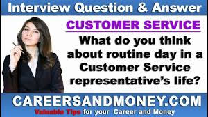 How Would You Describe Customer Service Describe A Routine Day In Customer Service Rep S Life Customer Service Interview Q A Series