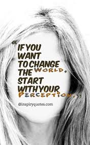 Motivational Quotes If You Want To Change The World Motivational
