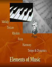 Whether you're a pianist or just curious about music, understanding the musical form helps with understanding the structure of a piece. Elements Of Music 1 Ppt Melody Texture Rhythm Form Harmony Tempo Dynamics Elements Of Music Melody Sound Vibrations Perceived By The Ear Note Musical Course Hero