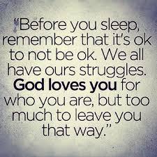 God Loves You Quotes Classy Upliftingquotessayingsgodlovesyoustrugglelife Quotes