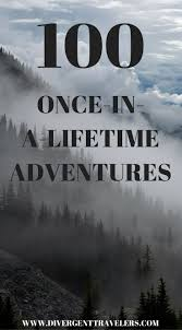 best adventure travel ideas island amazing  100 once in a lifetime adventures by the divergent travelers adventure travel blog
