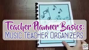 Teacher Organizer Planner Teacher Planner Basics Music Teacher Organizers