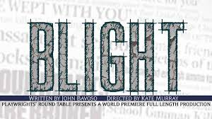 prt premiere series featuring blight by john bavoso