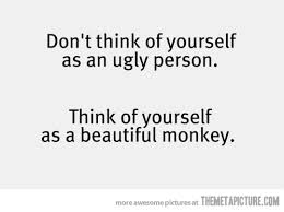 Your Not Ugly Your Beautiful Quotes Best Of You're Not Ugly The Meta Picture