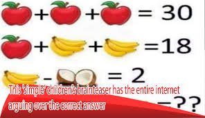 this simple children s brainteaser has the entire internet arguing over the correct answer