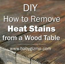 how to remove heat stains from a wood table how to remove heat marks from wood