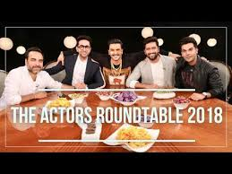 the actors roundtable 2018 with rajeev masand bollywood roundtable exclusive you