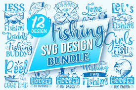 This is an svg, digital design cut file and png, and jpg for use with cricut, silhouette cameo machines, or other cutting machines. Fishing Design Bundle Graphic By Printablesvg Creative Fabrica