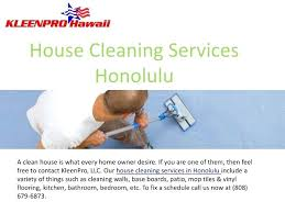 How To Price A House Cleaning Job House Cleaning Honolulu House Cleaning Services House Cleaning