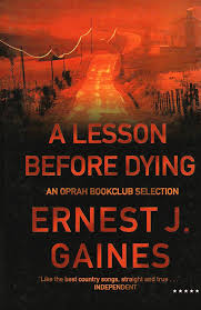ernest j gaines academy of achievement ernest j gaines s 1993 novel a lesson before dying won the