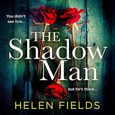 The Shadow Man Audiobook | Helen Fields | Audible.com.au