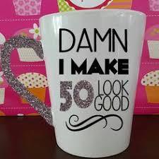 50th birthday gift i make 50 look good 50th birthday mug ceramic glitter dipped mug milestone birthday gift milestone birthday mug moms 50th