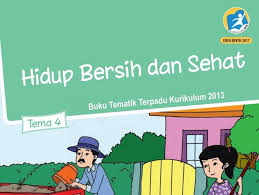 Tema 4 kelas 5 sd subtema 3 pembelajaran 1. Tema 4 Hidup Bersih Dan Sehat Sd Mi Kelas 2 Kurikulum 2013