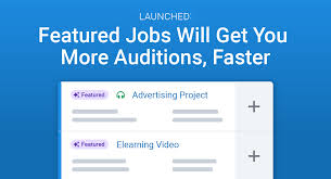 New Jobs Launched New Featured Jobs Will Get You More Auditions
