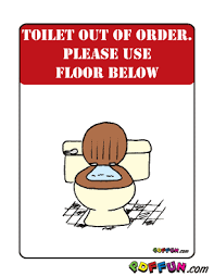 Toilet Broken Use Floor Below Free Downloadeable Pdf Signs And