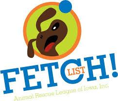 Fetch List Animal Rescue League Of Iowa