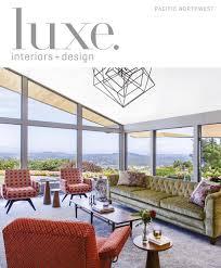 Luxe Magazine November 2016 Pacific Northwest by SANDOW® - issuu