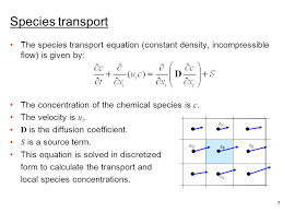 species transport the species transport equation constant density incompressible flow is given by