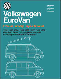 volkswagen eurovan official factory repair manual 1992 1999 volkswagen eurovan official factory repair manual 1992 1999 amazon co uk volkswagen america 9780837603353 books