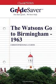 The Watsons Go to Birmingham - 1963 Chapters 5 & 6 Summary and Analysis |  GradeSaver