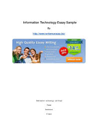 information technology essay sample information technology essay sample by writemyessay biz information