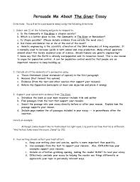 the giver persuasive essay persuade me about the giver essay directions you will write a persuasive essay using the