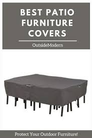 Image Square Best Outdoor Furniture Covers Protect Your Patio Furniture Outsidemodern Best Outdoor Furniture Covers Protect Your Patio Furniture