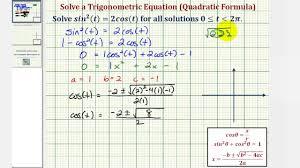 ex solve a trigonometric equation using substitution and the quadratic formula