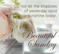 Have A Beautiful Sunday Quotes