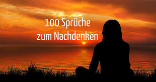 100 Schöne Sprüche Zum Nachdenken Teilen Freewarede