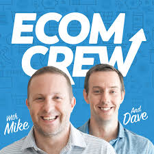 The Ecomcrew Ecommerce Podcast