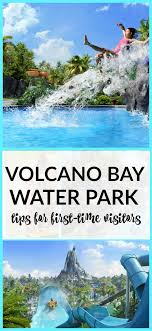 Volcano Bay Tips For First Time Visitors Travelingmom