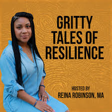 Gritty Tales of Resilience
