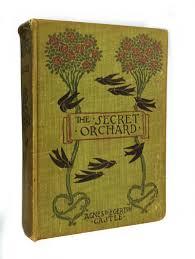 The Secret Orchard – Agnes & Egerton Castle (1900s) – GOHD Books