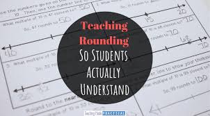 Teaching Rounding So Students Actually Understand Teaching