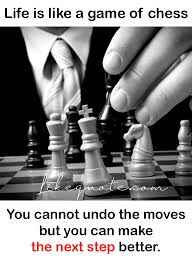 Luxury Inspirational Chess Quotes About Life Lifecoolquotes