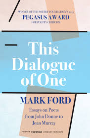 this dialogue of one essays on poets from john donne to joan  this dialogue of one essays on poets from john donne to joan murray