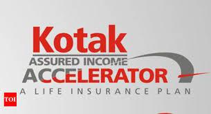 Kotak Life Insurance Kotak Assured Income Accelerator Launched