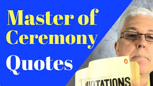 Master Of Ceremony Quotes Master Of Ceremony Script