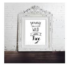 >printable young wild and free baby nursery wall art print it baby